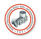 Mitglied des Verbandes österreichischer Beton- Bohr- und Schneideunternehmen (VBS)